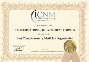 ICNM Certification of Transformational Breath Foundation UK for 'Best Complementary Medicine Organisation', September 2014.